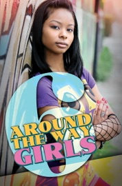 AROUND THE WAY GIRLS 6