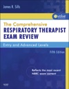 The Comprehensive Respiratory Therapist Exam Review - E-Book