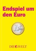 Endspiel um den Euro
