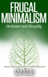 Frugal Minimalism  Declutter And Simplify