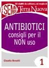 Antibiotici Consigli Per Il NON Uso