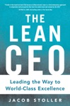 The Lean CEO Leading The Way To World-Class Excellence