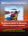 NASA Space Technology Report The Antarctic Search For Meteorites - A Model For Deep Space Exploration An Astronauts Report Comparing ANSMET To Space Flight Recommendations
