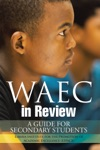 WAEC In Review