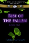 Andrew And The Quest Of Orions Belt Rise Of The Fallen