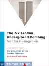 The 77 London Underground Bombing Not So Homegrown