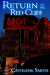 Return To The Red Cliff Motel
