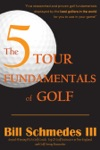 The 5 Tour Fundamentals Of Golf