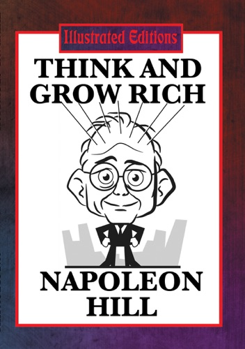 Think and Grow Rich Illustrated Edition