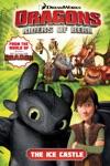 Dragons - Riders Of Berk Vol 3 The Ice Castle
