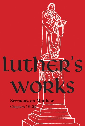 Luthers Works Volume 68