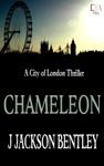 Chameleon A City Of London Thriller