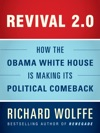 Revival 20 How The Obama White House Is Making Its Political Comeback