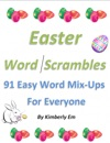 Easter Word Scrambles 91 Easy Word Mix-Ups For Everyone