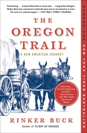 The Oregon Trail - Rinker Buck Book