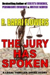 The Jury Has Spoken A Legal Thriller Short Story