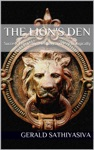 The Lions Den Success Physically Mentally And Psychologically