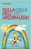 Sulla culla dell'arcobaleno. Il training autogeno per i bambini con l'uso della fiaboterapia