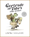 Gertrude And Tobys Friday Adventure