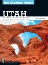 100 Classic Hikes Utah