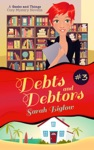 Debts And Debtors A Geeks And Things Cozy Mystery Novella 3
