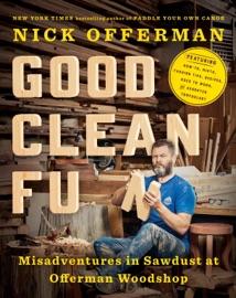 Good Clean Fun - Nick Offerman Book
