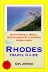 Rhodes Greece Travel Guide - Sightseeing Hotel Restaurant  Shopping Highlights Illustrated