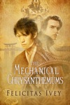 The Mechanical Chrysanthemums