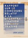 Rapport Sur Le Concours Relatif  La Dcentralisation Administrative