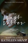 Kathleen Shoop - The Last Letter  artwork