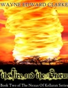 The Fire And The Storm Metric Edition - Book Two Of The Nexus Of Kellaran Trilogy