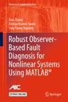 Robust Observer-Based Fault Diagnosis For Nonlinear Systems Using MATLAB