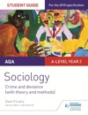 AQA Sociology Student Guide 3 Crime And Deviance With Theory And Methods