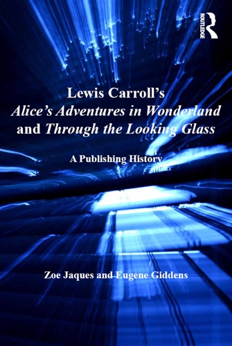 Lewis Carrolls Alices Adventures in Wonderland and Through the Looking-Glass