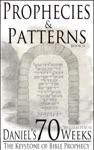 Daniels 70 Weeks The Keystone Of Bible Prophecy