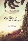 Patrick Ness - Un monstruo viene a verme portada