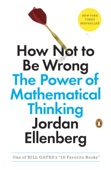 How Not to Be Wrong - Jordan Ellenberg Cover Art