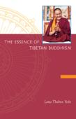 The Essence of Tibetan Buddhism