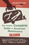 The Nearly Complete Guide To Airstream Maintenance