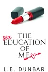 The Sex Education Of ME