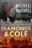 Diamonds and Cole: Cole Sage Mystery #1