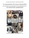 La Transmission Des Traces Mmorielles Pour Participer  La Reconnaissance Dune Ralit Historique  Le Genocide Armenien
