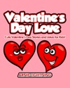 Valentines Day Love Cute Valentines Day Stories And Jokes For Kids