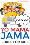 Yo Mama Jama - School Jokes For Kids