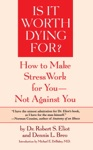 Is It Worth Dying For