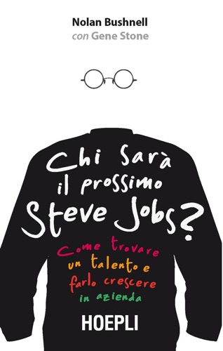 Chi sar il prossimo Steve Jobs