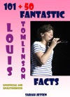 101  50 Fantastic Louis Tomlinson Facts