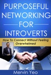 Purposeful Networking For Introverts