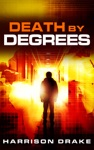 Death By Degrees Detective Lincoln Munroe Book 3