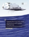 Spatial Planning And Urban Resilience In The Context Of Flood Risk